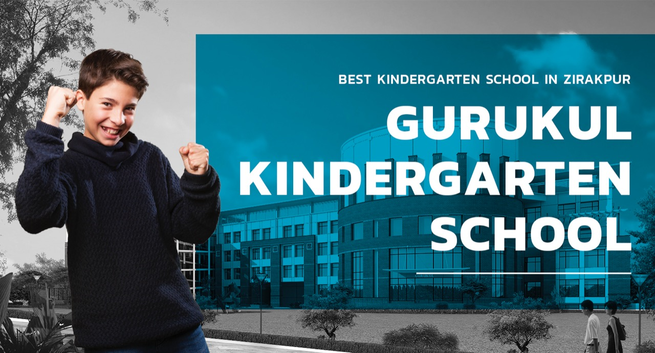 Best kindergarten school in zirakpur - Gurukul kindergarten school