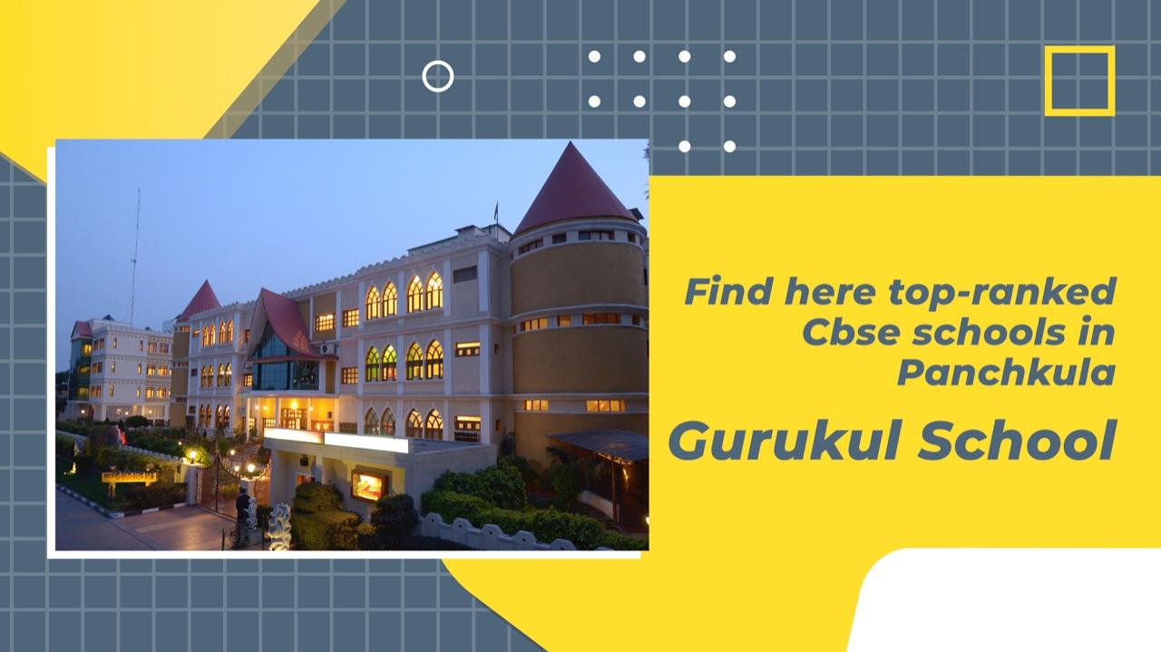 Find here top-ranked Cbse schools in Panchkula - Gurukul School