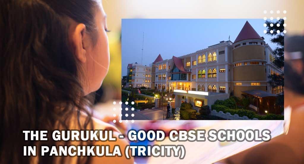The Gurukul - Good CBSE Schools in Panchkula (Tricity)