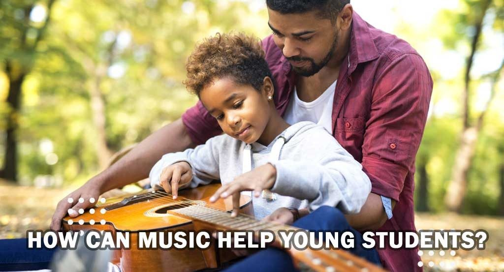 How can Music help young students?